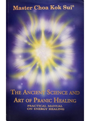 The Ancient Science of Modern Pranic Healing