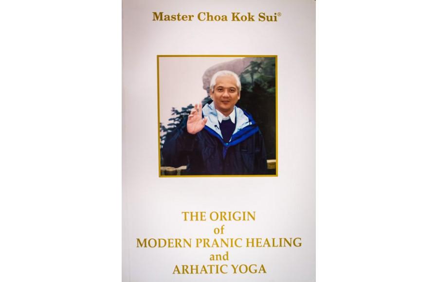 Origin of Modern Pranic Healing & Arhatic Yoga